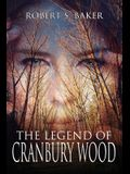 The Legend of Cranbury Wood