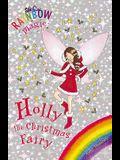 Holly the Christmas Fairy (Rainbow Magic Special)