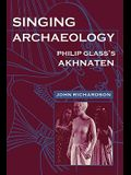 Singing Archaeology: Selected Poems 1943-1993