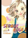 Strobe Edge, Volume 4