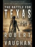 The Battle for Texas
