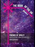 The Book of the Un: Friends of Smiley: Dissertations from Dystopia
