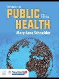 Introduction to Public Health [With Access Code]