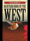 Field Guide to Backyard Birds of the West