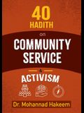 40 Hadith on Activism and Community Service