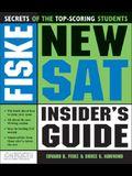 Fiske New SAT Insider's Guide (Fiske Nailing the New Sat)