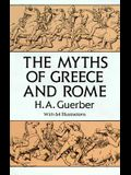 The Myths of Greece and Rome (Anthropology & Folklore S)