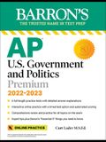 AP Us Government and Politics Premium: With 6 Practice Tests
