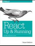 React: Up & Running: Building Web Applications