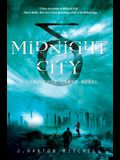 Midnight City: A Conquered Earth Novel (The Conquered Earth Series)