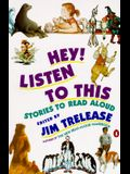 Hey! Listen to This: Stories to Read Aloud