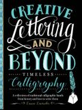 Creative Lettering and Beyond: Timeless Calligraphy: A Collection of Traditional Calligraphic Hands from History and How to Write Them