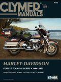 Harley-Davidson FLH/FLT Touring Series 2006-2009 [With CDROM]