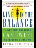 Live in the Balance: The Ground-Breaking East-West Nutrition Program