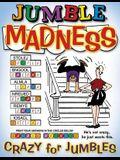 Jumble(r) Madness: Crazy for Jumbles(r)