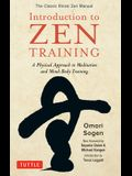 Introduction to Zen Training: A Physical Approach to Meditation and Mind-Body Training (the Classic Rinzai Zen Manual)