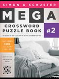 Simon & Schuster Mega Crossword Puzzle Book #02