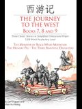 The Journey to the West, Books 7, 8 and 9: Three Classic Stories in Simplified Chinese and Pinyin, 1200 Word Vocabulary Level