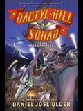 Freedom Fire (Dactyl Hill Squad #2), 2