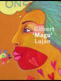 Aztlán to Magulandia: The Journey of Chicano Artist Gilbert Magu Luján