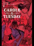 Carole & Tuesday, Vol. 2