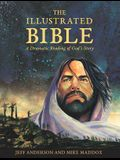 The Illustrated Bible: A Dramatic Reading of God's Story