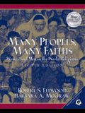 Many Peoples, Many Faiths: Women and Men in the World Religions (8th Edition)