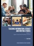 Teaching Information Literacy and Writing Studies: Volume 2, Upper-Level and Graduate Courses