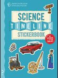 The Science Timeline Stickerbook: The Story of Science from the Stone Ages to the Present Day!
