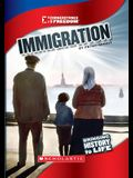 Immigration (Cornerstones of Freedom: Third Series)