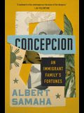 Concepcion: An Immigrant Family's Fortunes