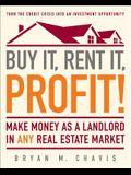 Buy It, Rent It, Profit!: Make Money as a Lan