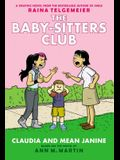 Claudia and Mean Janine (the Baby-Sitters Club Graphic Novel #4): A Graphix Book: Full-Color Edition