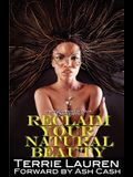 Undiscovered Diva Presents: Reclaim Your Natural Beauty