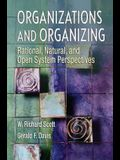 Organizations and Organizing: Pearson New International Edition CourseSmart eTextbook: Rational, Natural and Open Systems Perspectives