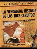 The True Story of the 3 Little Pigs / La Verdadera Historiade los TresCerditos (Spanish Edition)