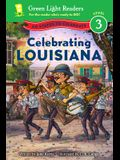 Celebrating Louisiana: 50 States to Celebrate