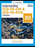 Understanding ICD-10-CM and ICD-10-PCs: A Worktext, 2021