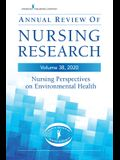 Annual Review of Nursing Research, Volume 38: Nursing Perspectives on Environmental Health