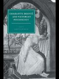 Charlotte Bronte and Victorian Psychology