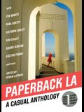 Paperback L.A. Book 1: A Casual Anthology: Clothes, Coffee, Crushes, Crimes
