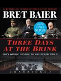 Three Days at the Brink Low Price CD: Fdr's Daring Gamble to Win World War II