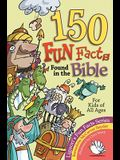 150 Fun Facts Found in the Bible