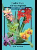 Orchid Care: For the Beginner: 2019 Full Color Edition