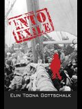Into Exile: A Life Story of War and Peace