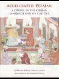 Accelerated Persian: A Course in the Persian Language and its Culture