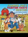 Farmer Joe's Fainting Goats to the Rescue!