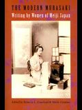 The Modern Murasaki: Writing by Women of Meiji Japan