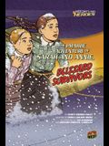The Prairie Adventure of Sarah and Annie, Blizzard Survivors