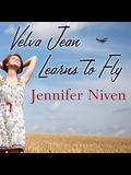 Velva Jean Learns to Fly Lib/E